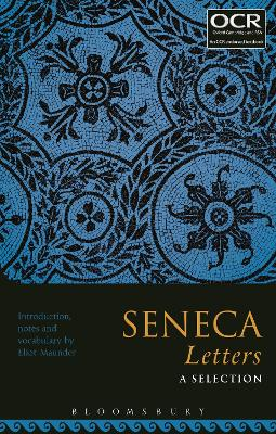 Seneca Letters: A Selection by Eliot (North London Collegiate School, UK) Maunder