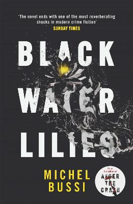 Cover for Black Water Lilies by Michel Bussi