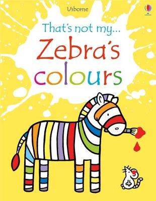 Cover for Zebra's Colours by Fiona Watt