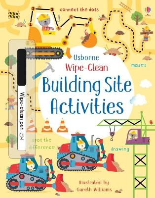 Cover for Wipe-Clean Building Site Activities by Kirsteen Robson