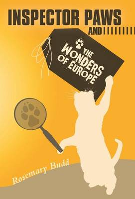 Inspector Paws and the Wonders of Europe by Rosemary Budd