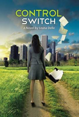 Control Switch by Leana Delle