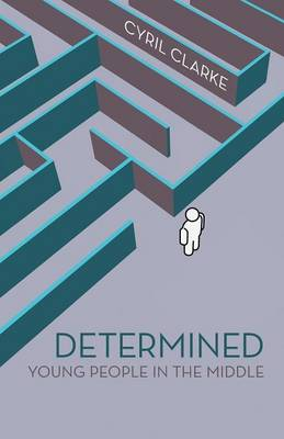 Determined Young People in the Middle by Cyril Clarke