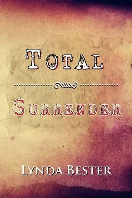 Total Surrender by Lynda Bester