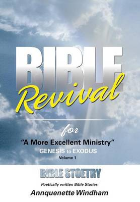 Bible Revival for ''a More Excellent Ministry'' by Annquenette Windham