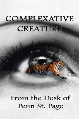 Complexative Creature by Penn St. Page