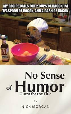 No Sense of Humor Quest for the Title by Nick Morgan