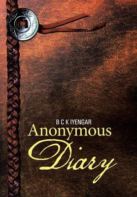 Anonymous Diary by B C K Iyengar