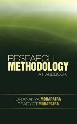 Research Methodology A Handbook by Ananya, Dr Mohapatra, Pradyot Mohapatra