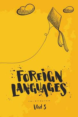 Foreign Languages by Vlad S
