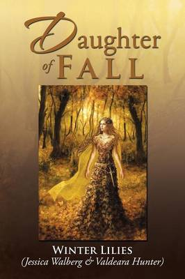 Daughter of Fall by Winter Lilies