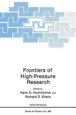 Frontiers of High-Pressure Research by Hans D. Hochheimer