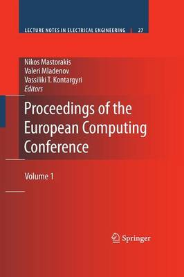 Proceedings of the European Computing Conference Volume 1 by Nikos Mastorakis
