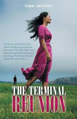 The Terminal Reunion by Jeanne Amersfoort