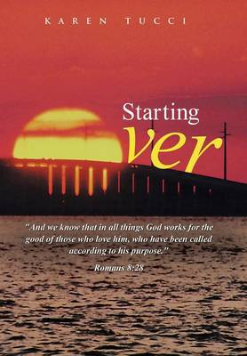 Starting Over by Karen Tucci