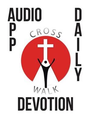 Audio App Daily Devotion by Mearl La Gene Martin III