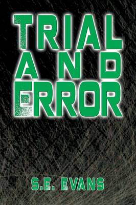 Trial and Error by S E Evans