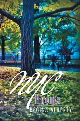 NYC Poems by Regina Alberty