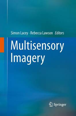 Multisensory Imagery by Simon Lacey