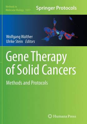 Gene Therapy of Solid Cancers Methods and Protocols by Wolfgang Walther