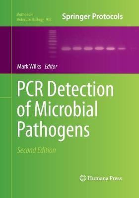 PCR Detection of Microbial Pathogens by Mark Wilks