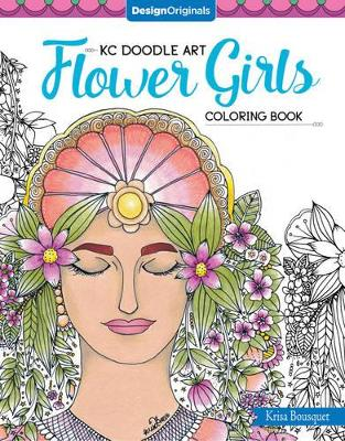 KC Doodle Art Flower Girls Coloring Book by Krisa Bousquet