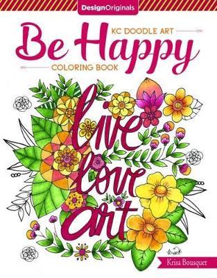 KC Doodle Art be Happy Coloring Book by Krisa Bousquet
