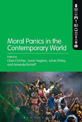 Moral Panics in the Contemporary World by Julian (Brunel University, UK) Petley