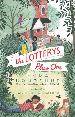 Cover for The Lotterys Plus One by Emma Donoghue