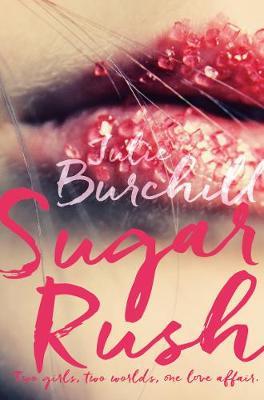 Sugar Rush by Julie Burchill