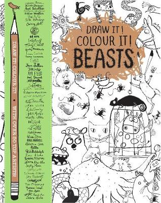Draw it! Colour it! Beasts  by Various Authors