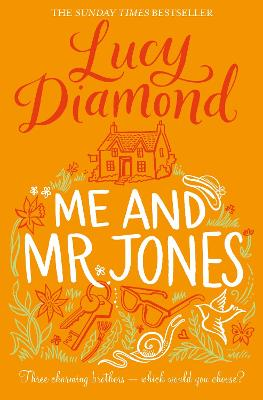 Me and Mr Jones by Lucy Diamond