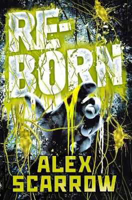 Reborn by Alex Scarrow
