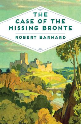 The Case of the Missing Bronte by Robert Barnard