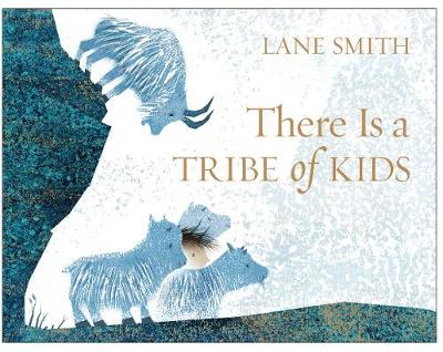 Cover for There is a Tribe of Kids by Lane Smith