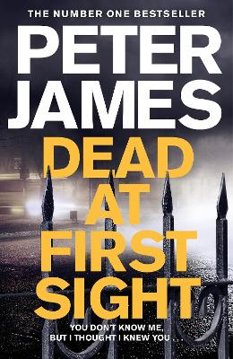 Cover for Dead at First Sight by Peter James