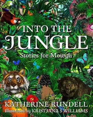 Cover for Into the Jungle by Katherine Rundell