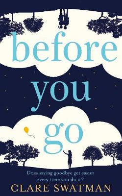 Before You Go by Clare Swatman