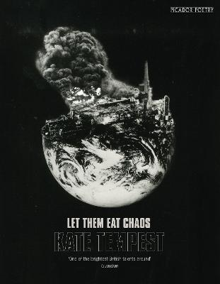 Cover for Let Them Eat Chaos by Kate Tempest