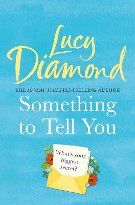 Cover for Something to Tell You by Lucy Diamond
