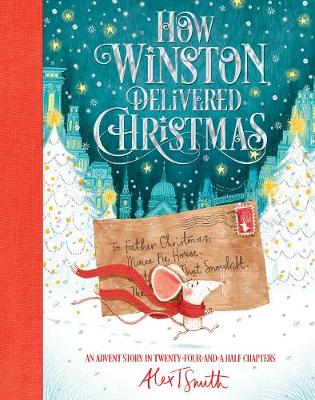 Cover for How Winston Delivered Christmas by Alex T. Smith