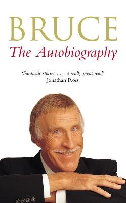 Bruce The Autobiography by Bruce Forsyth