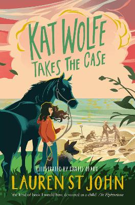 Cover for Kat Wolfe Takes the Case by Lauren St John