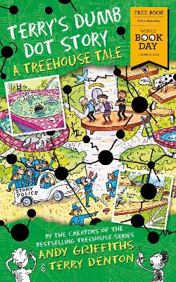 Cover for Terry's Dumb Dot Story A Treehouse Tale (World Book Day 2018) by Andy Griffiths