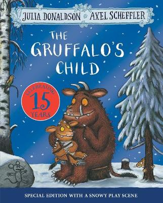 Cover for The Gruffalo's Child 15th Anniversary Edition  by Julia Donaldson