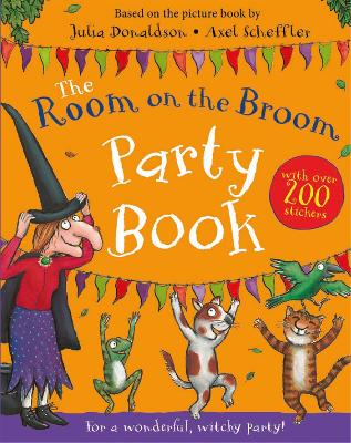 Cover for The Room on the Broom Party Book by Julia Donaldson
