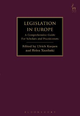 Legislation in Europe A Comprehensive Guide For Scholars and Practitioners by Ulrich Karpen