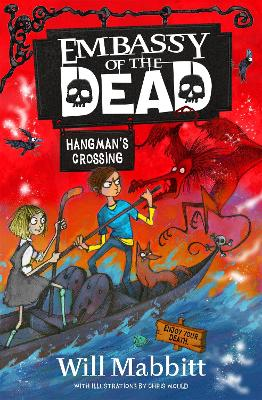 Cover for Embassy of the Dead: Hangman's Crossing Book 2 by Will Mabbitt