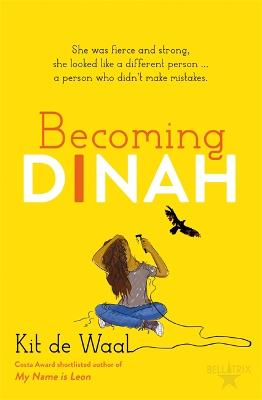 Cover for Becoming Dinah by Kit de Waal