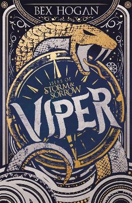 Viper: Isles of Storm and Sorrow Book 1